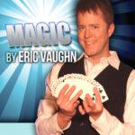 Magic by Eric Vaughn